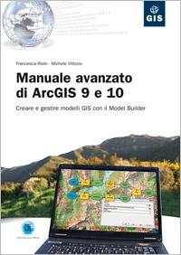 Manuale avanzato di ArcGIS 9 e 10