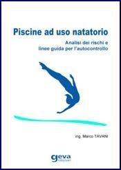 Piscine ad uso natatorio – Analisi dei rischi e linee guida per l'autocontrollo