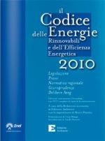 Il Codice delle Energie Rinnovabili e dell'Efficienza Energetica 2010