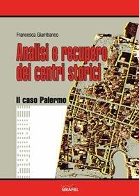 Analisi e recupero dei centri storici. Il caso Palermo