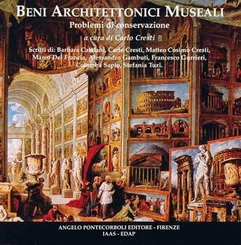 Beni Architettonici Museali, problemi di conservazione