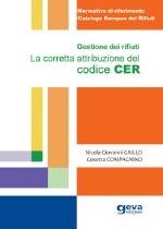 Gestione dei rifiuti. La corretta attribuzione del codice CER