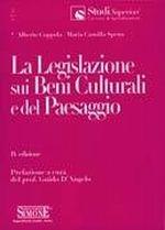 La Legislazione sui Beni Culturali e del Paesaggio