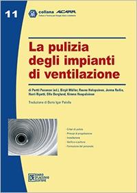 La pulizia degli impianti di ventilazione