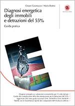 Diagnosi energetica degli immobili e detrazioni del 55%