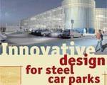 Innovative Design for Steel Car Parks
