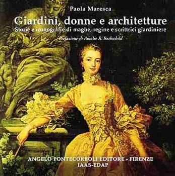Giardini, donne e architetture