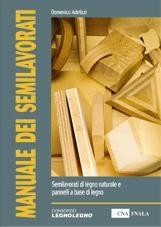 Manuale dei semilavorati e dei prodotti derivati dal legno