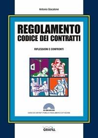 Regolamento Codice dei Contratti: Riflessioni e Confronti