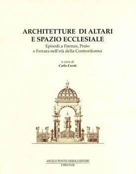 Architetture di altari e spazio ecclesiale