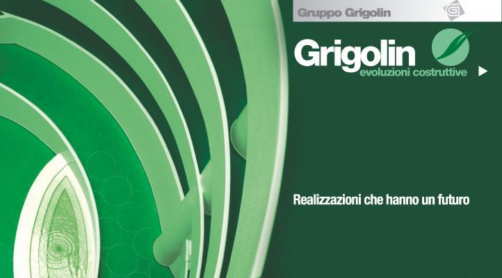 Grigolin. Evoluzioni costruttive