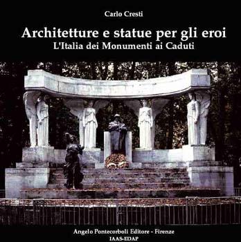 Architetture e statue per gli eroi
