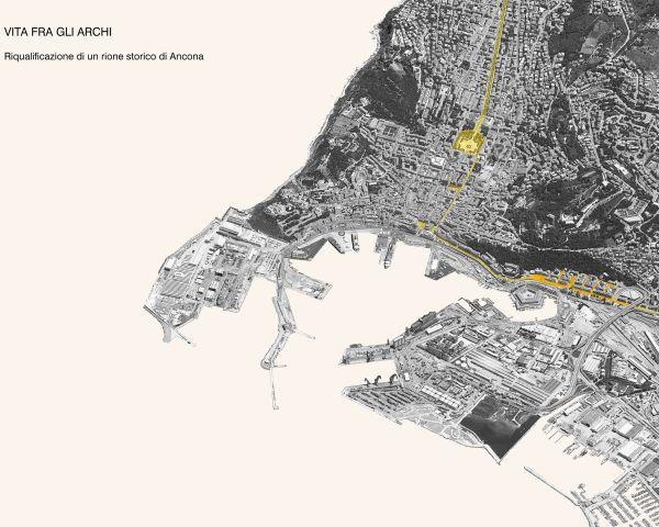 Vita fra gli Archi. Riqualificazione di un rione storico di Ancona