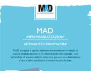 MAD, la qualità nell'impermeabilizzazione