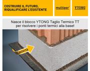 Nuovo blocco YTONG TT: per risolvere i ponti termici alla base!
