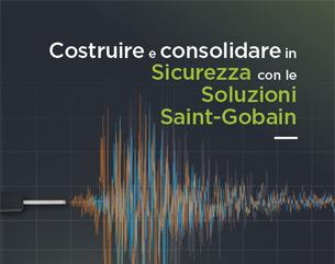 Sismica: Costruire e Consolidare in Sicurezza con Saint-Gobain