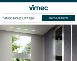 Vimec Home Lift E20, lo stile italiano per l'home comfort