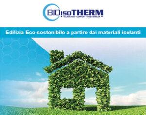 Edilizia Eco-sostenibile con il Sistema + di Bioisotherm