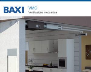 VMC: Salute, risparmio e comfort con le soluzioni Baxi