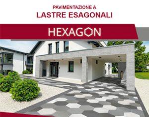 HEXAGON: il nuovo stile per i tuoi esterni