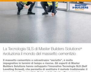 Rivoluziona il mondo del massetto cementizio con la Tecnologia SLS