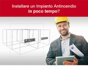 Impianti Antincendio a Rapida Installazione