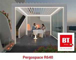 Pergospace R640: il nuovo concetto di outdoor targato BT Group