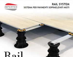 RAIL SYSTEM sistema per pavimenti misti sopraelevati