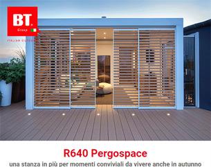 R640 PERGOSPACE rappresenta il meglio che l'evoluzione tecnologica e il design possano garantire
