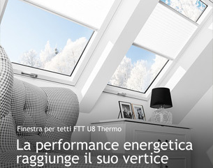 Nuova finestra ad alta efficienza energetica FTT U8 Thermo FAKRO