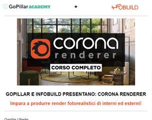 GoPillar + INFOBUILD: Corso di Corona Renderer