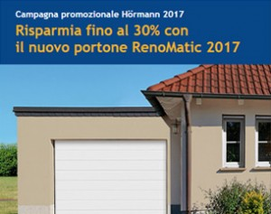 Risparmia fino al 30% con il portone RenoMatic 2017 Hormann