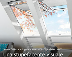 Nuova finestra a doppia apertura preSelect MAX FAKRO