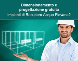 Progettazione Gratuita per impianti di Recupero Acqua Piovana