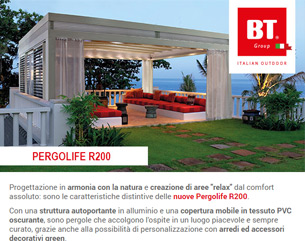 Pergolife R200 firmata BT GROUP: for a life experience a contatto con la natura
