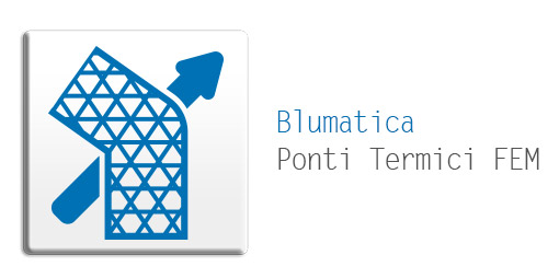 Software Blumatica Ponti Termici FEM