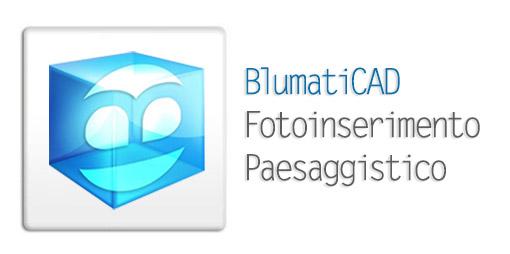 BlumatiCAD Fotoinserimento Paesaggistico