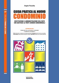 Guida Pratica al nuovo Condominio