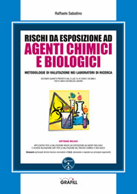 Rischi da esposizione ad agenti chimici e biologici