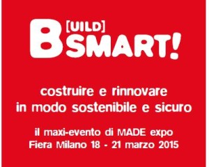 Build Smart!, l'innovazione a MADE Expo 2015 1