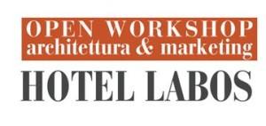 Hotel Labos 2015 – Architettura & Marketing
