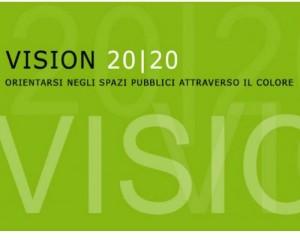 VISION 20|20 – Orientarsi negli spazi pubblici attraverso il colore 1