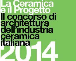 Concorso di architettura 'La Ceramica e il Progetto' 1