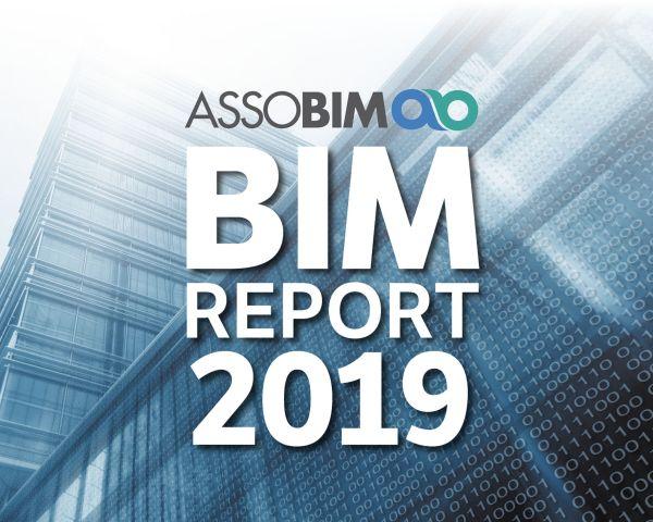 ASSOBIM ha realizzato il BIM Report 2019: metodologia sempre più diffusa