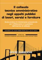 Il collaudo tecnico amministrativo negli appalti pubblici di lavori