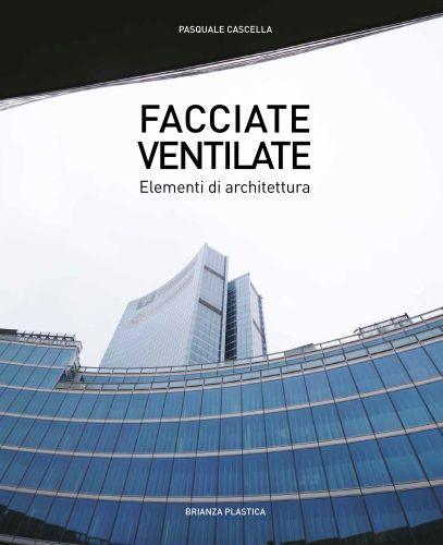 Copertina libro Facciate Ventilate edito da Brianza Plastica