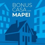 Bonus casa: i vantaggi della riqualificazione con Mapei