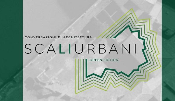 Scali Urbani: conversazioni di architettura