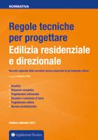 Regole tecniche per progettare – Edilizia residenziale e direzionale