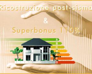 Ricostruzione post sisma e Superbonus 110%: cumulabilità degli incentivi